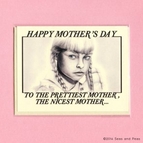 To the Prettiest Mother.jpg