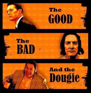 The GoodThe Bad and The Dougie