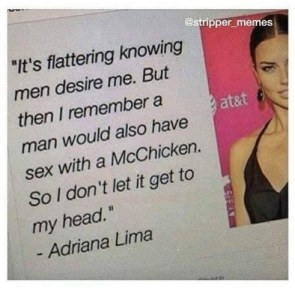 Adriana Lima knows people that have had sex with a McChicken