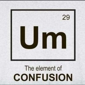 The Element of Confusion