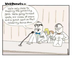 The Gullibility Gene
