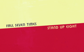 Fall Seven Times – Stand Up Eight