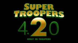 Super Troopers 420