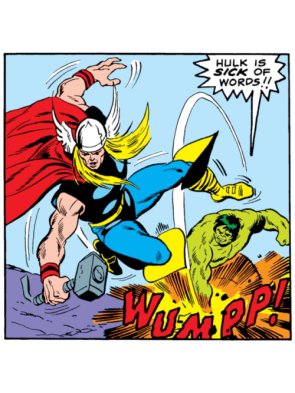 Hulk is Sick of Words