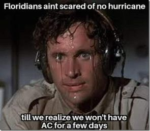 Floridaisn aint scared of no hurricane