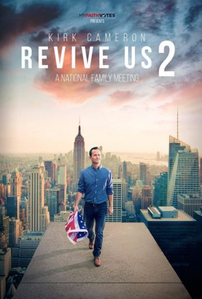 MyFaithVotes Presents Kirk Cameron Revive Us 2 A National Family Meeting