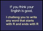 if you think your english is good