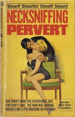 Neck Sniffing Pervert