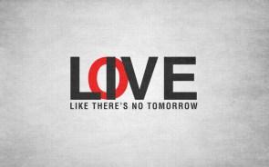 love like tomorrow