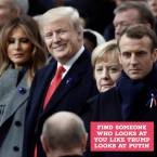 Find someone who looks at you like trump looks at Putin
