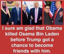 I sure am glad that Obama killed Osama Bin Laden