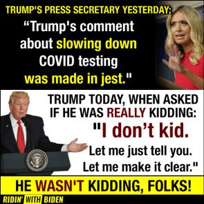 HE WASN'T KIDDING