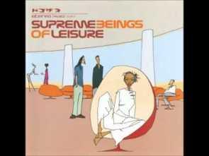 Supreme Beings Of Leisure – Last Girl On Earth