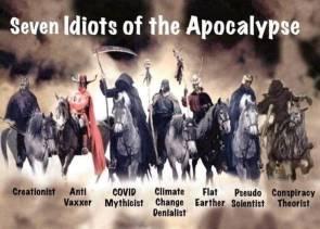 Seven Idiots of the Apocalypse