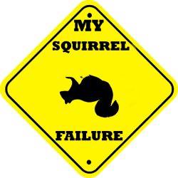 my-squirrel-failure.jpg