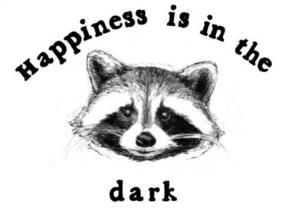 happiness is the dark