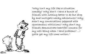 My life needs writers.