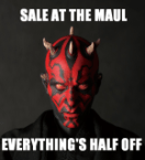 Sale at the Maul