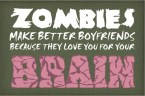 Zombie boyfriends