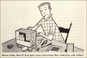 Before long Dave will find girls more interesting than tinkering with radios
