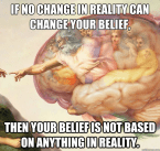 If no Change in Reality…