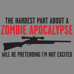 The Hardest Thing About The Zombie Apocalypse…