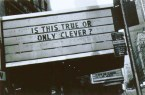 Truth vs cleverness
