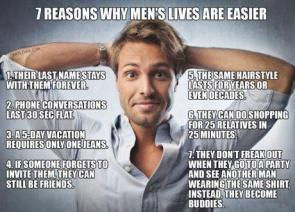 Being Male FTW!