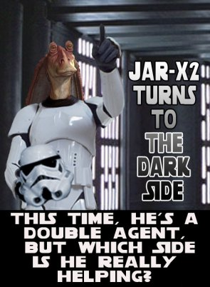 If Lucas was ever serious about Jar-Jar, this would've happened.