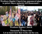 Westboro Baptist Church vs. Slayer