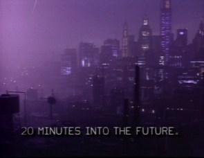 20 Minutes into the Future