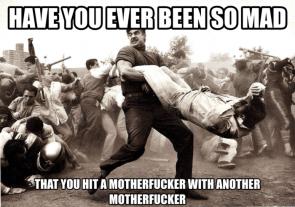 Mad motherfuckers