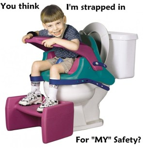 You think this is for MY safety?