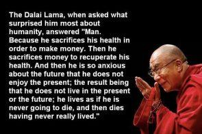 The Dalai Lama thinks you're stupid.