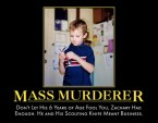 Mass Murderer or Excited Kid?