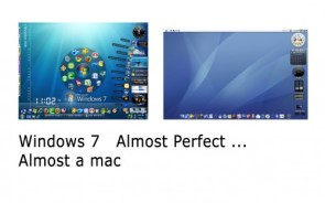 Windows 7 – Almost a Mac