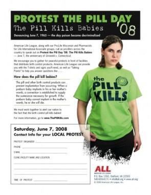 The Pill kills babies!!