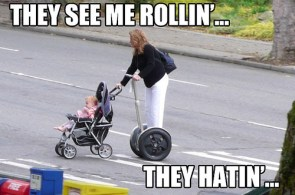 They see me rollin,