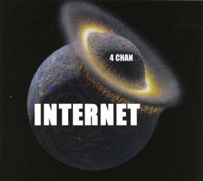 The Internet And 4Chan