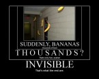 Invisible, that's what they are.
