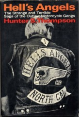 Hells Angels:The Strange And Terrible Saga Of The Outlaw Motorcycle Gangs