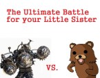 The ultimate Battle for your little Sister