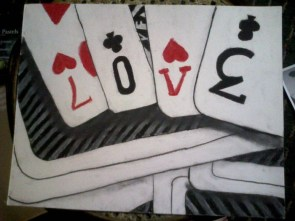 "My artwork- ""Love is in the Cards"""