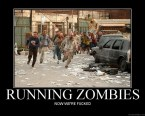 Running Zombies NOW WE`RE FUCKED!!