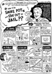 How d`ya smoke pot and stay out of jail?