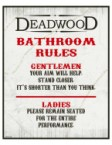 Deadwood Bathroom Rules