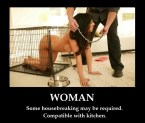 Women – Some housebreaking may be required