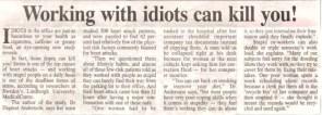 Idiots…