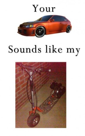 Your car sounds like my go ped