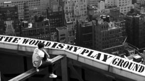 The world is my playground